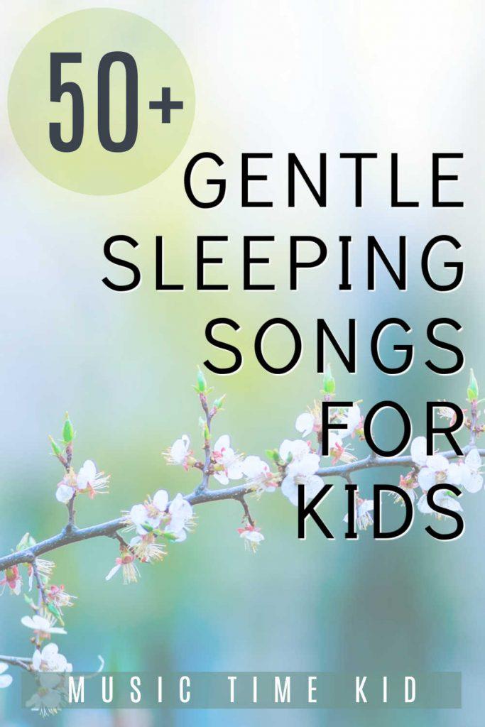 sleeping songs for kids