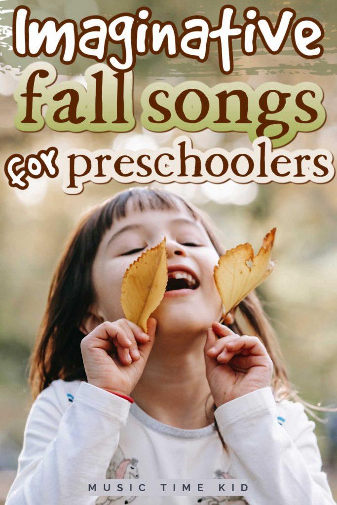 imaginative fall songs for prescoholers